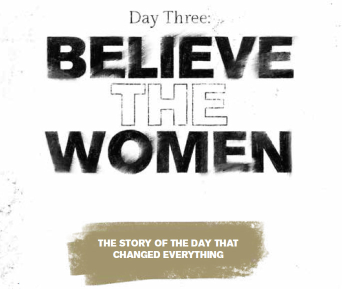 Believe the women